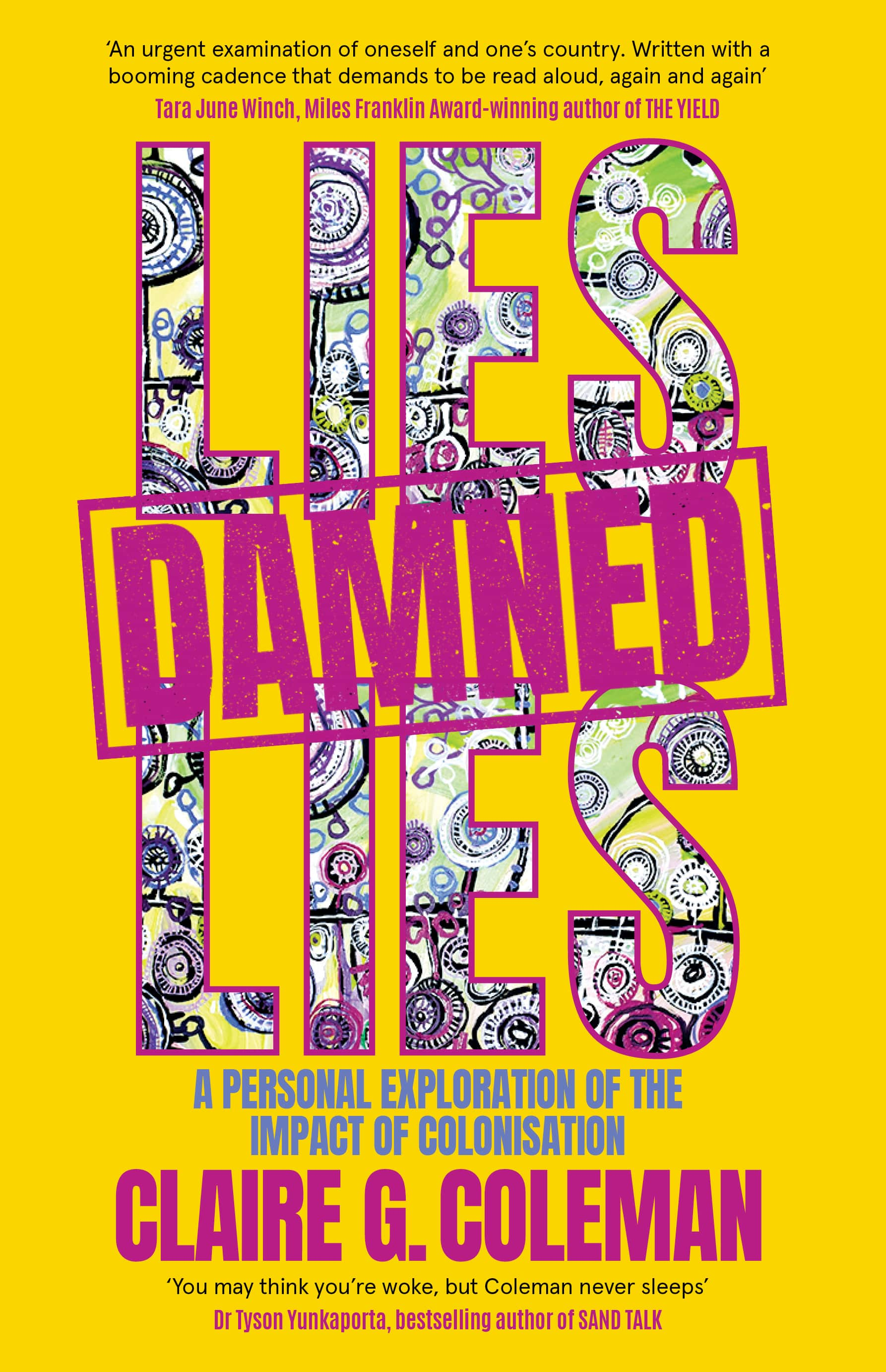 Lies damned Lies by Claire G Coleman – Book Launch, Sunday 19 September at 12pm